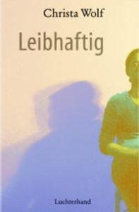 Leibhaftig Luchterhand 2002