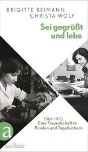 Sei gegrüsst und lebe Aufbau Verlag 2016